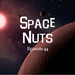 Space Nuts Ep 44 AB HQ The Red Dwarf