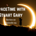 SpaceTime with Stuart Gary Series 20 Episode 09 AB HQ