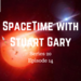 SpaceTime with Stuart Gary S20E14 AB HQ