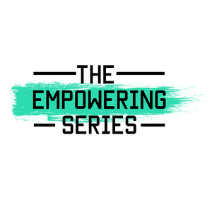 The Empowering Series