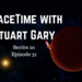 SpaceTime with Stuart Gary S20E31 AB HQ