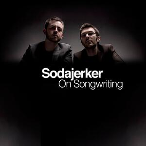 Sodajerker On Songwriting