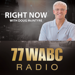 77 WABC Radio: Right Now with Doug McIntyre
