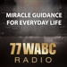 77 WABC Radio: Miracle Guidance for Everyday Life with Dr. Carmen Harra