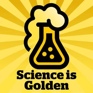 Science Is Golden
