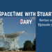 SpaceTime with Stuart Gary S20E32 AB HQ