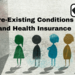 does-pre-existing-conditions-make-you-lose-faith-in-health-insurance