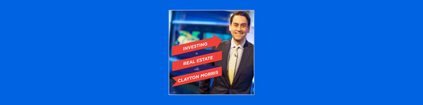 Investing in Real Estate with Clayton Morris | Buy and Hold Investing | Turnkey Real Estate| Passive Income
