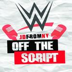 Off The Script w/JDfromNY