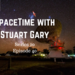 SpaceTime with Stuart Gary S20E40 AB HQ