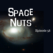 Space Nuts Ep 58 AB HQ