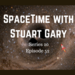 SpaceTime with Stuart Gary S20E52 AB HQ