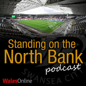 Standing on the North Bank - A Swansea City podcast