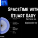 SpaceTime with Stuart Gary S20E67 AB HQ