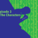 Episode3 - TheCharacters v3