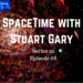 SpaceTime with Stuart Gary S20E68 AB HQ