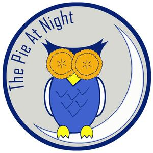 The Pie at Night Podcast