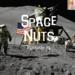 Space Nuts 74 AB HQ