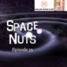 Space Nuts 75 AB HQ