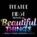 Theatre First 49 Beautiful Things AB HQ