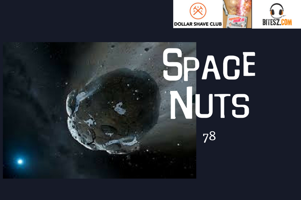 78: You named it what? - Space Nuts with Dr Fred Watson & Andrew Dunkley