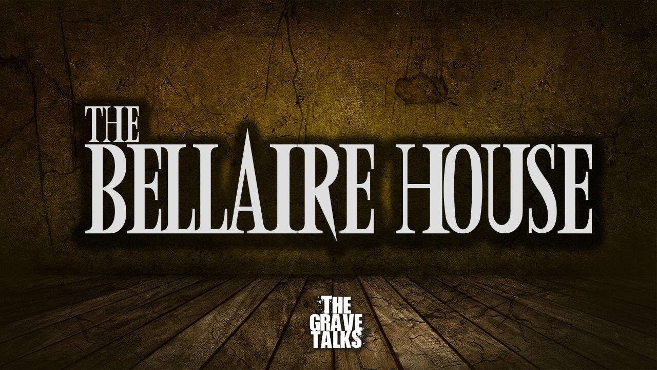 The Bellaire House | The Grave Talks Sneak Peek