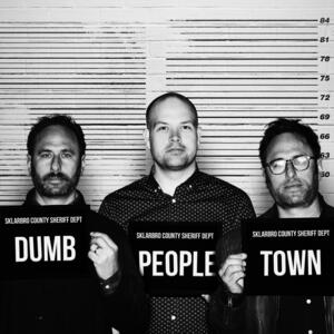 Dumb People Town