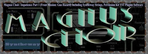 Magnus Choir Cover Art Impatience Part 1 Front Mission Gun Hazard