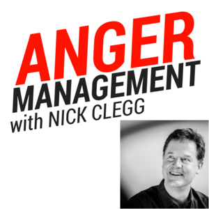 Anger Management with Nick Clegg