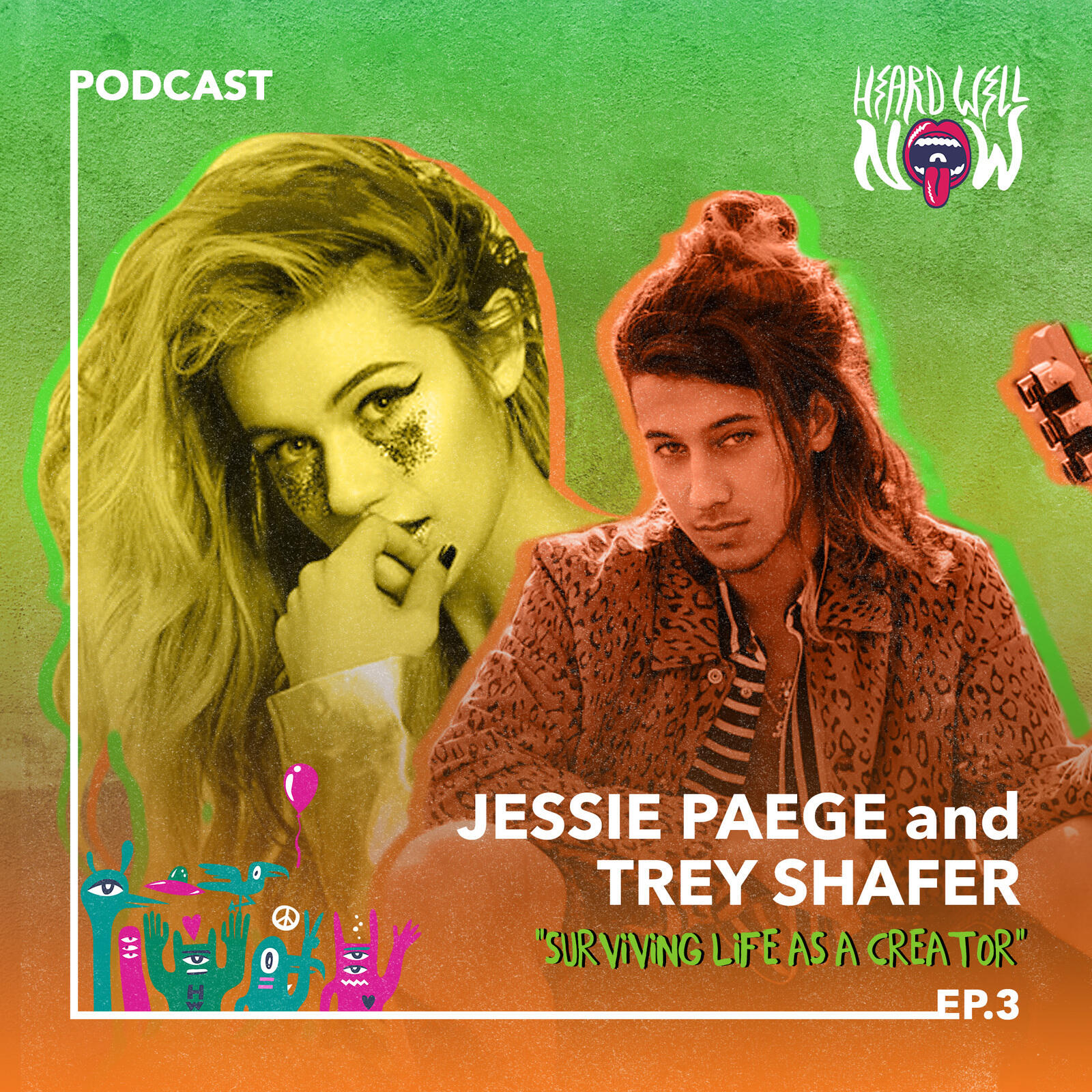 3: Jessie Paege & Trey Schafer - Surviving Life As A Creator | Episode 3