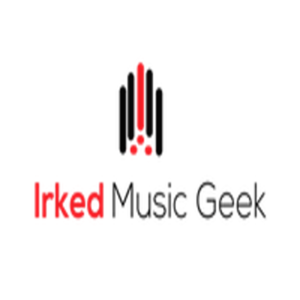 IRKED MUSIC GEEK: THE PODCAST