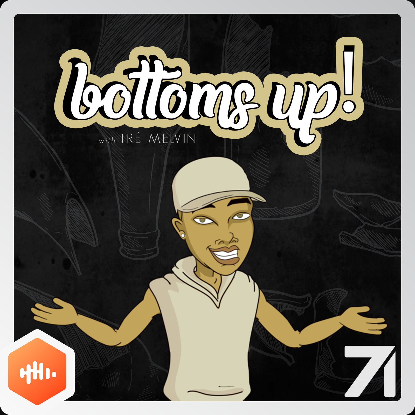 3: Straight Whitey Whiskey (feat. Miles Jai) - Bottoms Up! with Tré Melvin