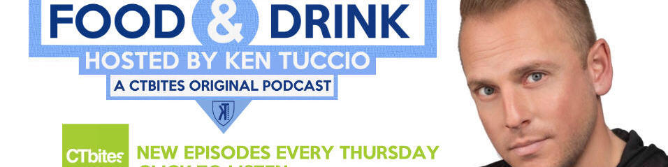 Food & Drink hosted by Ken Tuccio