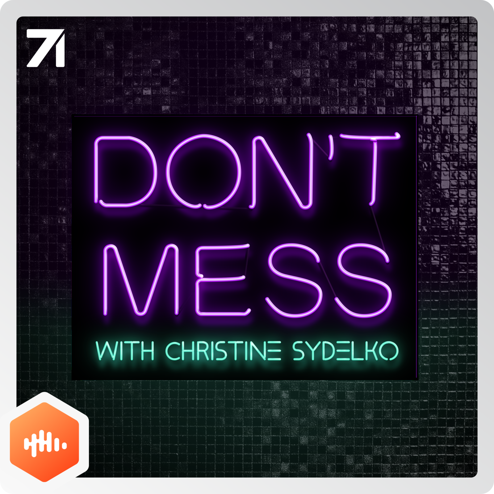 5: Don't Mess with Christine Sydelko w/ guest Drew Monson