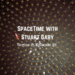 SpaceTime with Stuart Gary S21E46 AB HQ