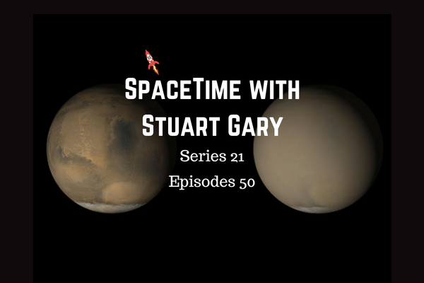 50: Martian Dust Storm Grows Global - SpaceTime with Stuart Gary Series 21 Episode 50
