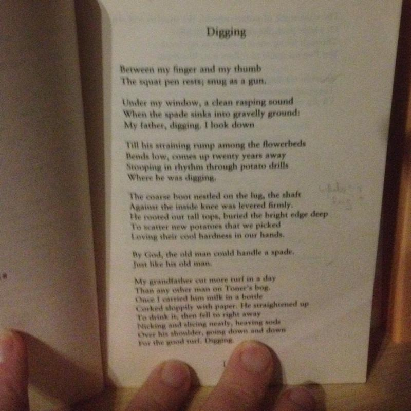 analysis of the poem digging The influence of seamus heaney's rural upbringing on his work like 'digging 'digging' by seamus heaney (analysis) an excerpt from his poem 'digging'.