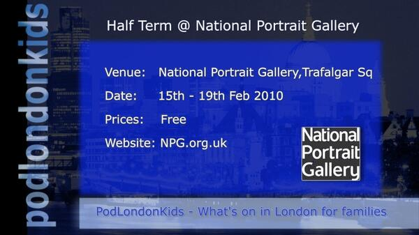 National Portrait Gallery Half term