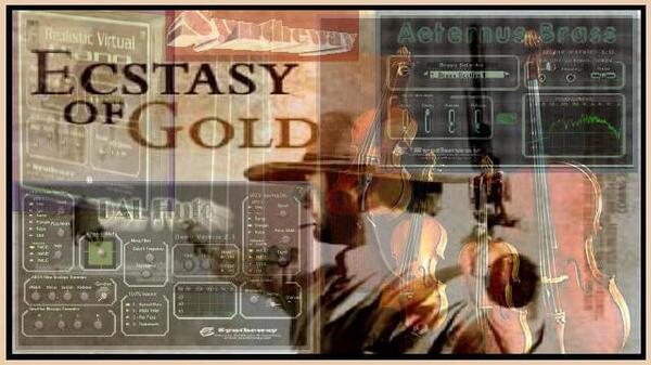 The Ecstasy Of Gold Aeternus Brass Syntheway Strings DAL Flute R Virtual Piano VST Plugins