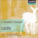 Castle J. Robert Lennon