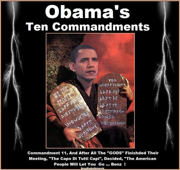Obama ... The New Ten Commandments ... Let My People Go