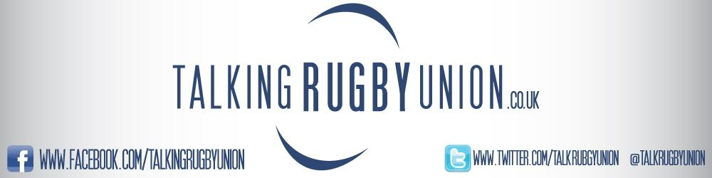 Talking Rugby Union