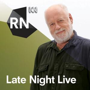 Late Night Live - Separate stories podcast