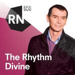 The Rhythm Divine - Program podcast