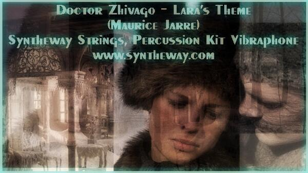 Doctor Zhivago Lara s Theme Maurice Jarre Syntheway Strings Percussion Kit Vibraphone SF2 Player VST